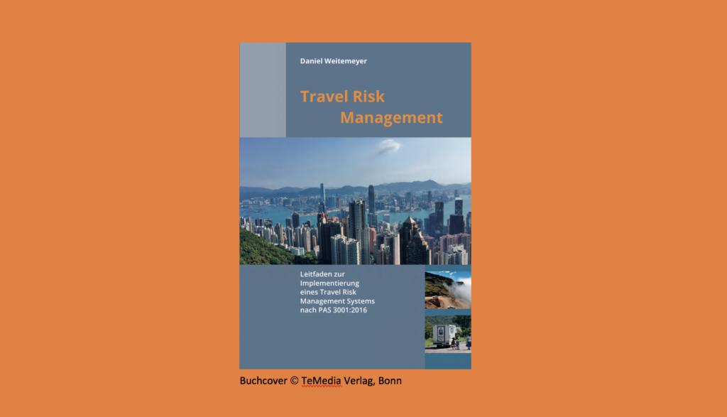 Travel Risk Management System – ein Leitfaden zur Implementierung