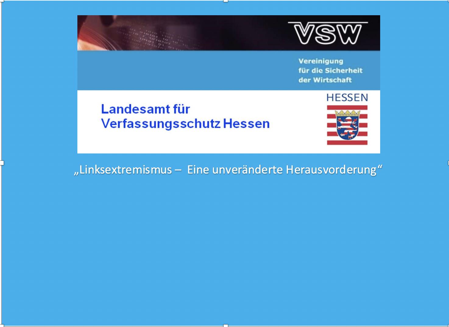 4. Veranstaltung des LfV Hessen – VSW e.V. mit Unterstützung durch KRAISS WILKE & KOLLEGEN