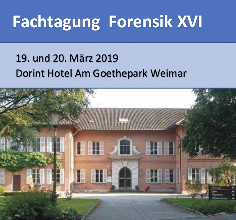 """Fachvortrag von Volker Kraiss auf der VfS Tagung """"Forensik XVI"""" in Weimar am 19. + 20. März 2019"""